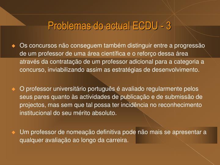 Problemas do actual ECDU - 3