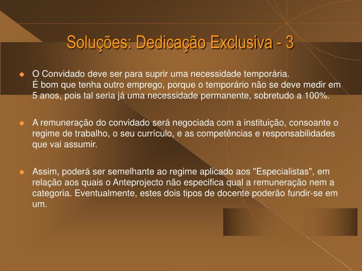 Soluções: Dedicação Exclusiva - 3