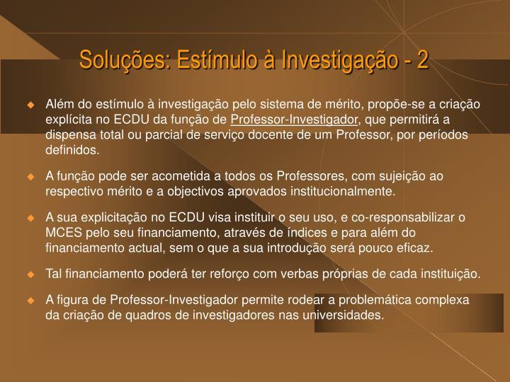 Soluções: Estímulo à Investigação - 2