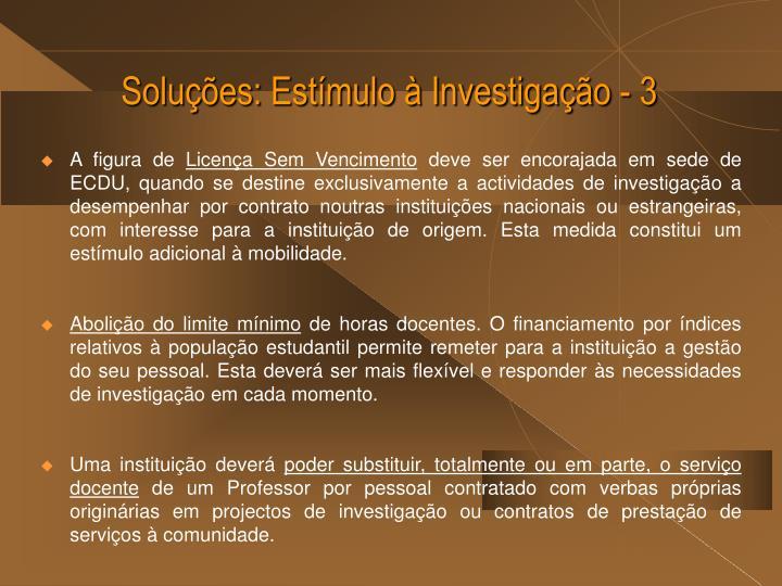 Soluções: Estímulo à Investigação - 3