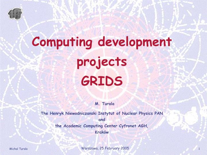 Computing development projects