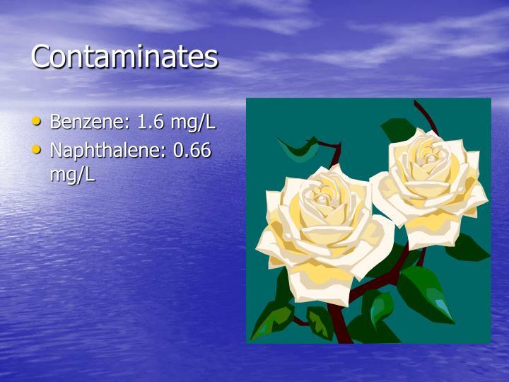 Contaminates