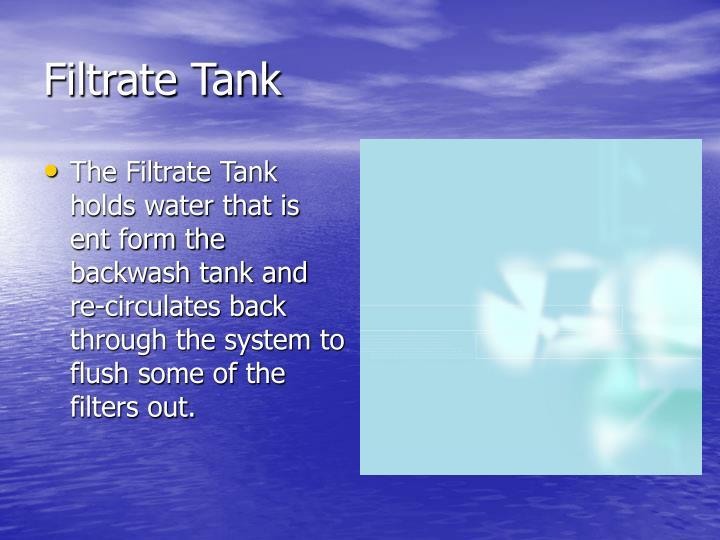 Filtrate Tank