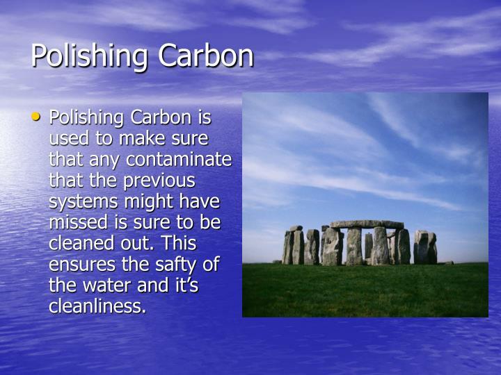 Polishing Carbon