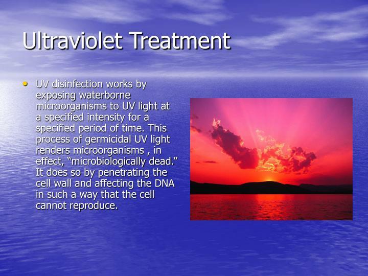 Ultraviolet Treatment