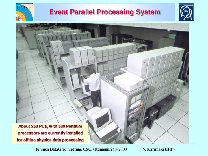 Event Parallel Processing System