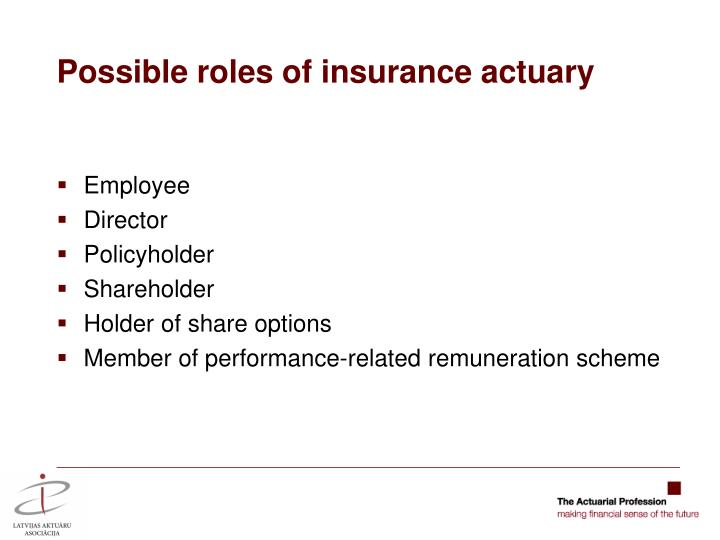 Possible roles of insurance actuary