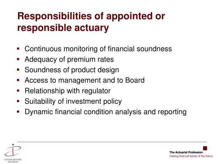 Responsibilities of appointed or responsible actuary