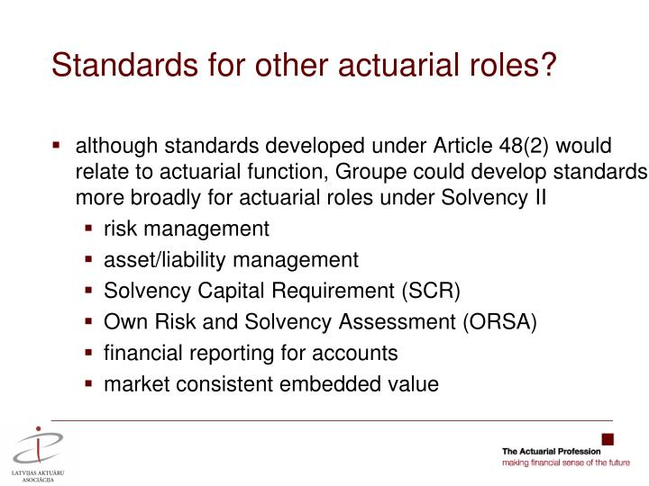 Standards for other actuarial roles?