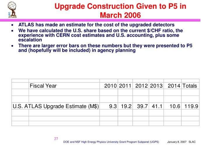 Upgrade Construction Given to P5 in March 2006