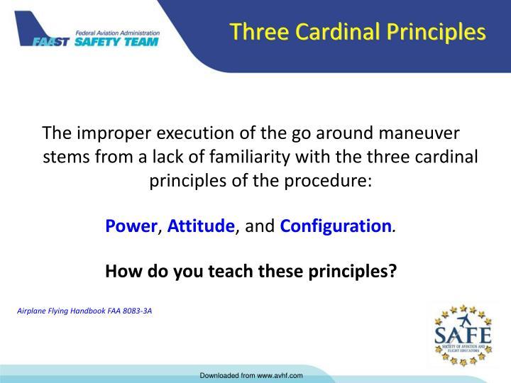 Three Cardinal Principles