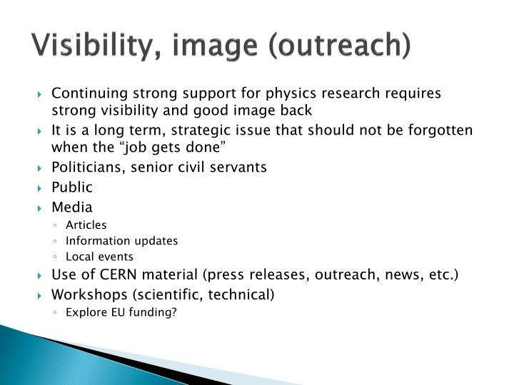 Visibility, image (outreach)