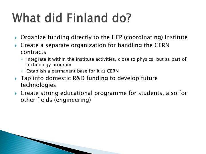 What did Finland do?