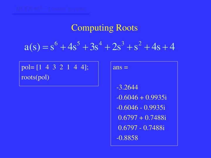 pol= [1  4  3  2  1  4  4];