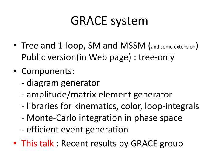 GRACE system