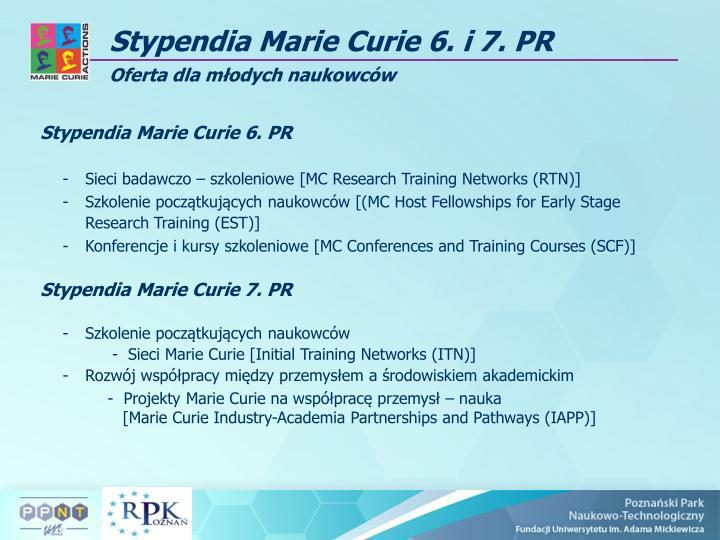 Stypendia Marie Curie 6. PR