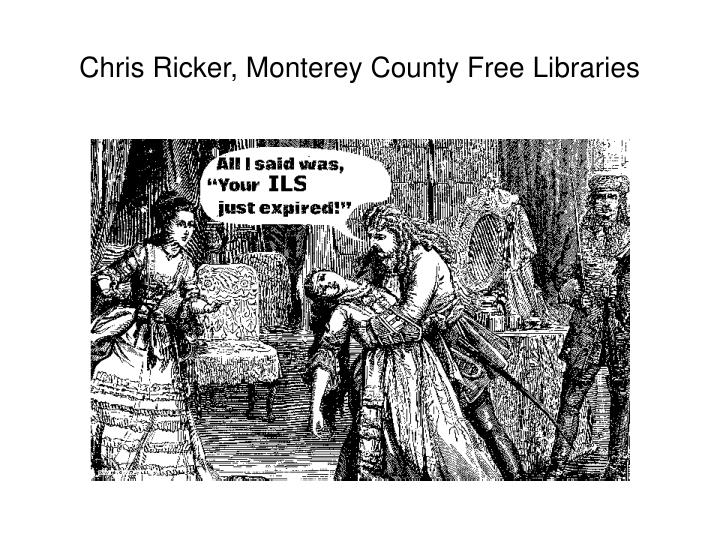 chris ricker monterey county free libraries