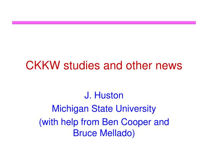CKKW studies and other news