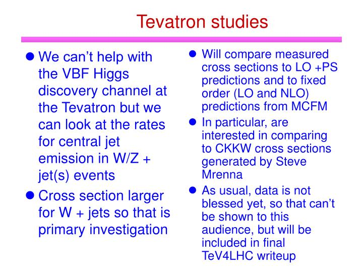 We can't help with the VBF Higgs discovery channel at the Tevatron but we can look at the rates for central jet emission in W/Z + jet(s) events