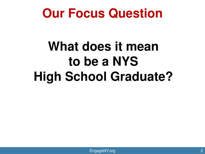 Our Focus Question