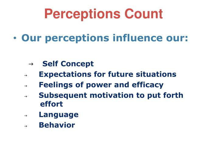 Perceptions Count