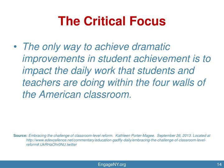 The Critical Focus