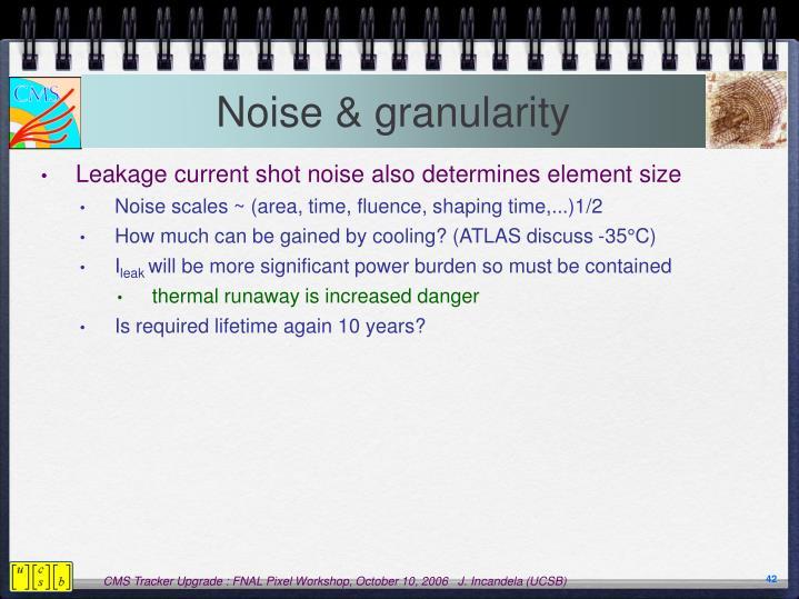 Noise & granularity