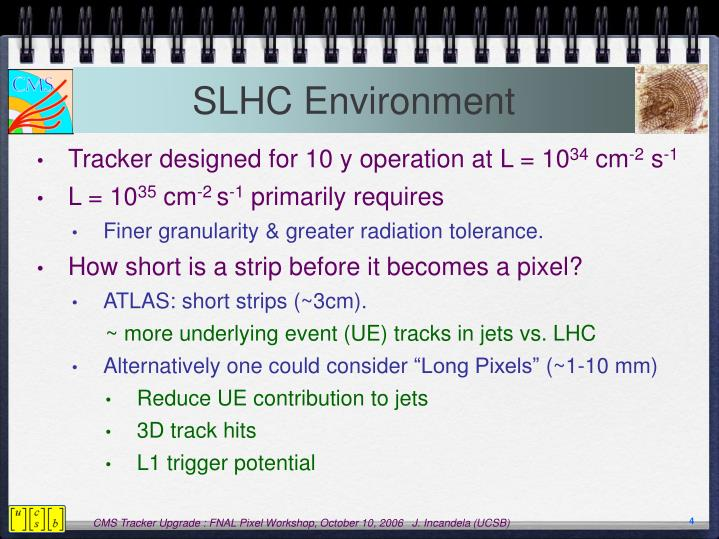 SLHC Environment
