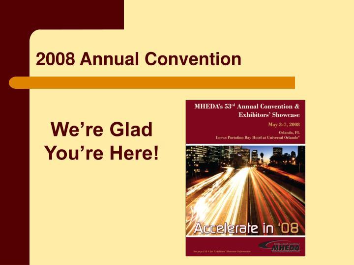 2008 Annual Convention