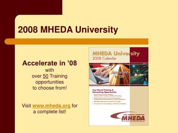 2008 MHEDA University