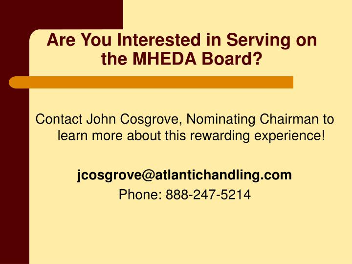 Are You Interested in Serving on the MHEDA Board?