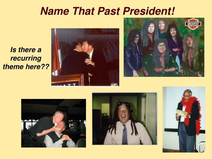 Name That Past President!