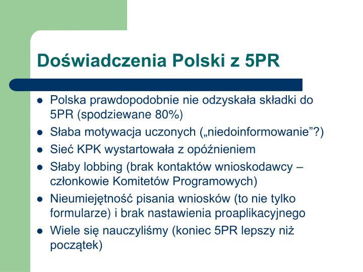 Doświadczenia Polski z 5PR