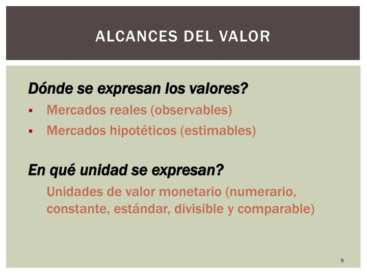 Alcances del valor