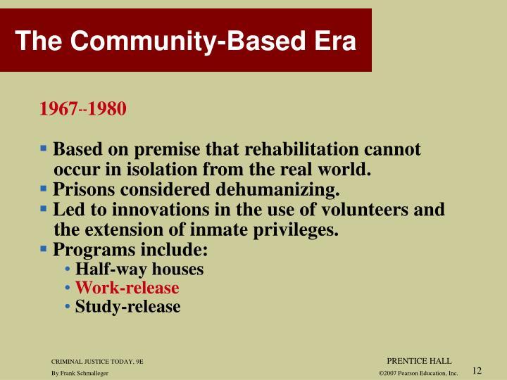 The Community-Based Era