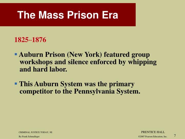 The Mass Prison Era