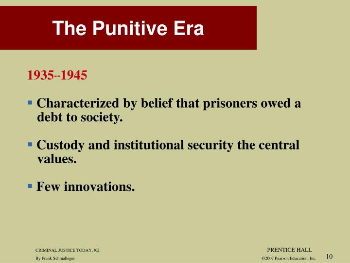 The Punitive Era