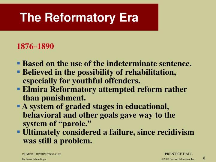 The Reformatory Era