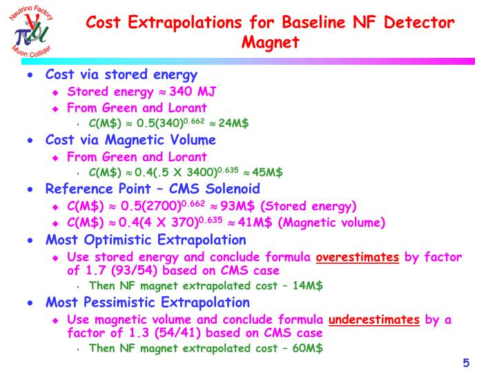 Cost Extrapolations for Baseline NF Detector Magnet