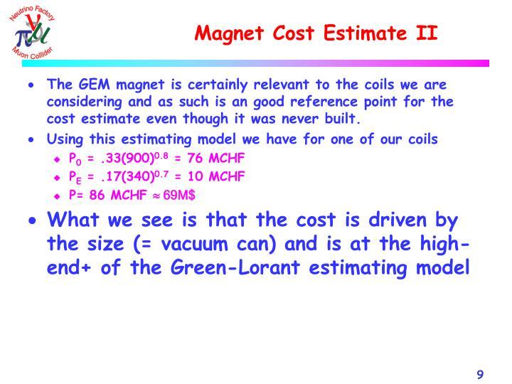 Magnet Cost Estimate II