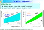 cms discovery limits