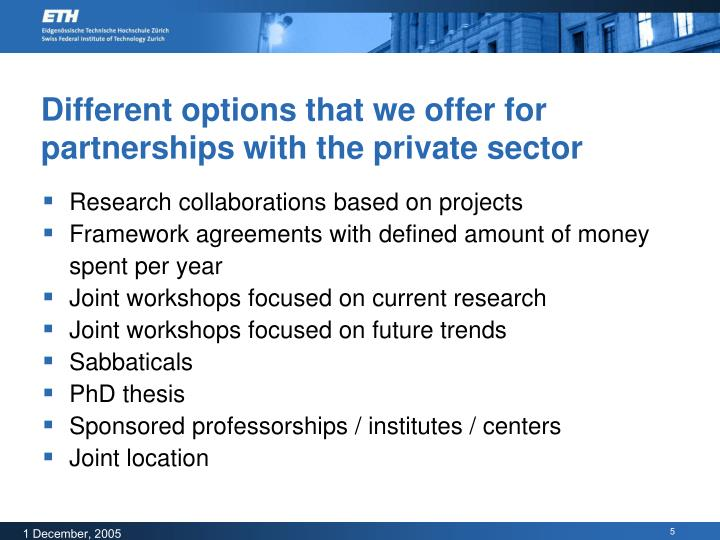 Different options that we offer for partnerships with the private sector