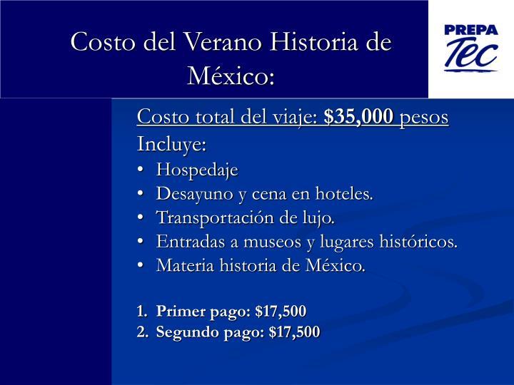 Costo del Verano Historia de México: