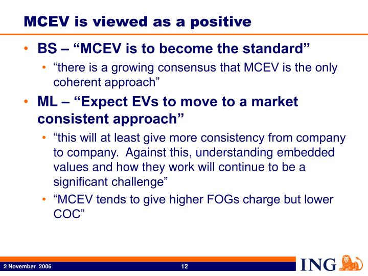 MCEV is viewed as a positive