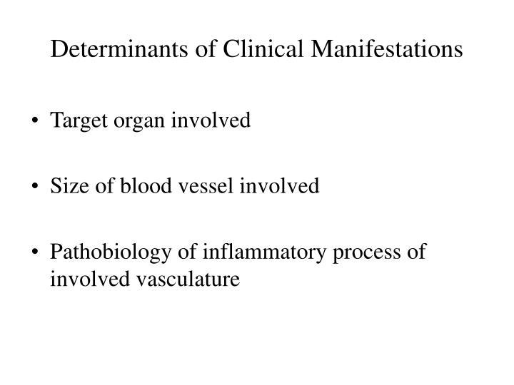 Determinants of Clinical Manifestations