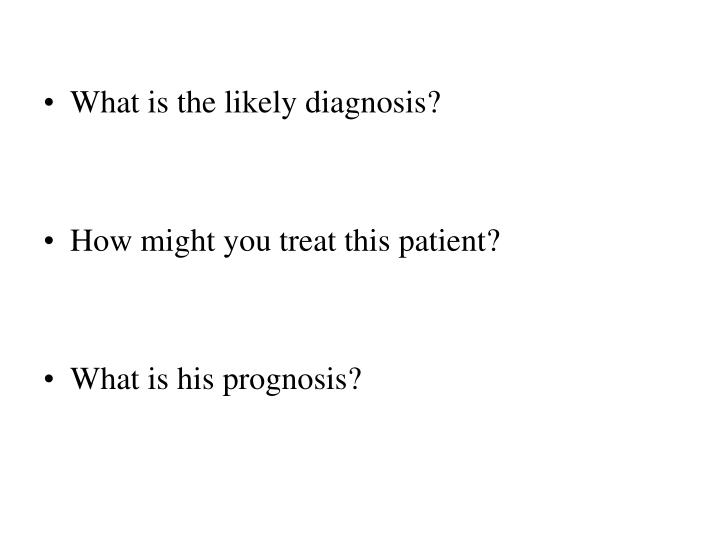 What is the likely diagnosis?