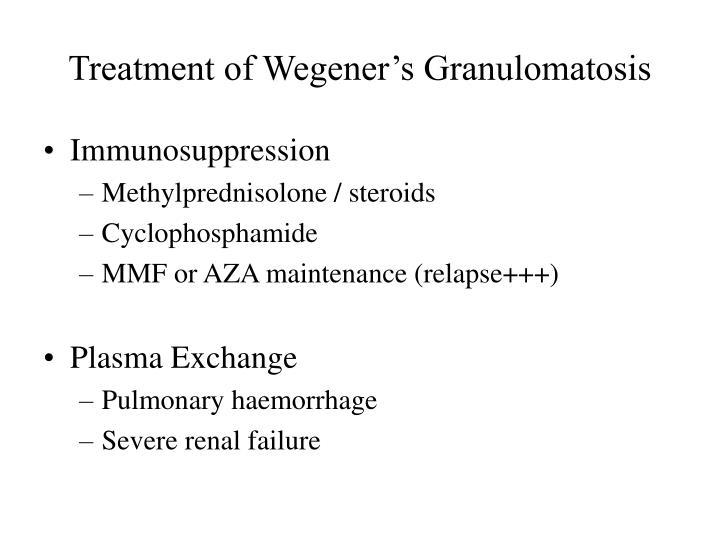 Treatment of Wegener's Granulomatosis
