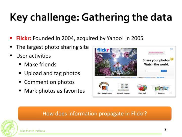 Key challenge: Gathering the data