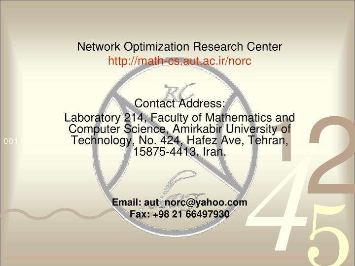 Network Optimization Research Center