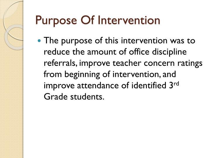 Purpose Of Intervention
